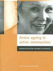 Active Ageing In Active Communities