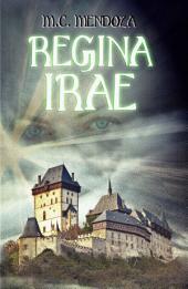 Regina Irae: Versión 2016