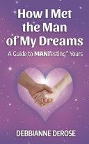 How I Met the Man of My Dreams: