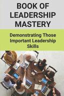 Book Of Leadership Mastery
