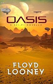 Oasis: Sci-Fi Novella