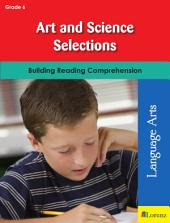 Art and Science Selections: Building Reading Comprehension