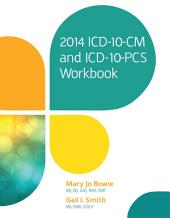 2014 ICD-10-CM and ICD-10-PCS Workbook