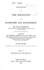 Principles of the Mechanics of Machinery and Engineering: Theoretical mechanics
