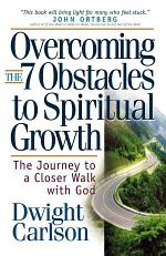 Overcoming the 7 Obstacles to Spiritual Growth