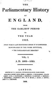 The Parliamentary History of England from the Earliest Period to the Year 1803: Volume 1