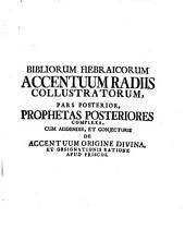 Kol han-nevî'îm li-fnê māšîaḥ nizhārîm be-qarnāyim, hoc est Biblia hebraica accentuata: 2