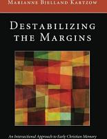 Destabilizing the Margins PDF