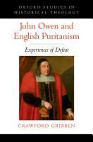 John Owen and English Puritanism PDF