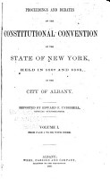 Proceedings and Debates of the Constitutional Convention Held in 1867 and 1868 in the City of Albany PDF