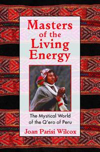Masters of the Living Energy PDF
