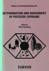 Determination and Assessment of Pesticide Exposure: Proceedings of a working conference, Hershey, PA, October 29-31, 1980