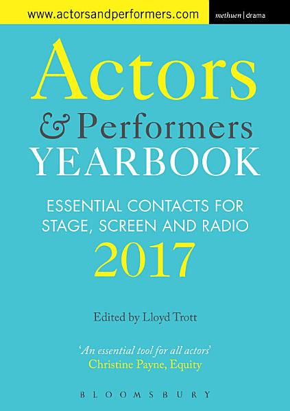 Actors and Performers Yearbook 2017 PDF