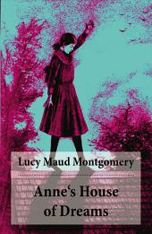 Anne's House of Dreams (Anne Shirley Series, Unabridged)