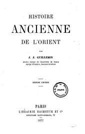 Histoire ancienne de l'Orient par J. J. Guillemin