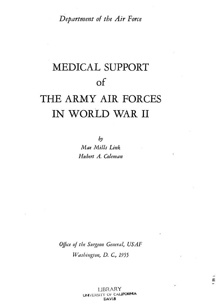 Medical Support of the Army Air Forces in World War II