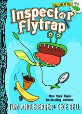 Inspector Flytrap (Book #1)