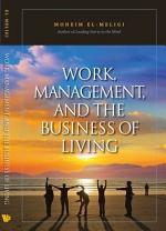 Work, Management, and the Business of Living