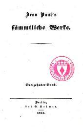 Jean Paul's Sämmtliche Werke: Bände 13-14