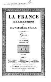 Le philtre: Opéra en deux actes
