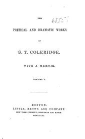 The poetical and dramatic works of S. T. Coleridge: Volume 1