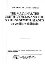 The Malvinas, the South Georgias, and the South Sandwich Islands, the Conflict with Britain