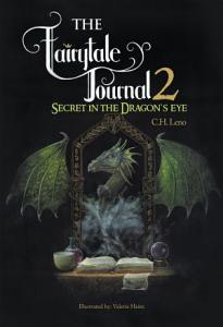 The Fairytale Journal 2  Secret in the Dragon   S Eye Book