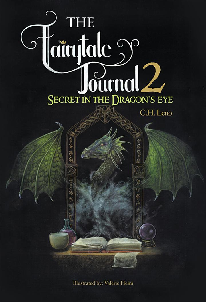 The Fairytale Journal 2: Secret in the Dragon'S Eye