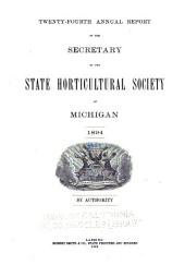 Report of the Michigan State Pomological Society: Volume 24