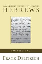 Commentary on the Epistle to the Hebrews, 2 Volumes
