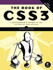 Book of CSS3, 2nd Edition: A Developer's Guide to the Future of Web Design