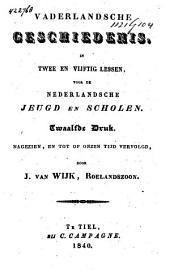 Vaderlandsche geschiedenis, in twee en vijftig lesen
