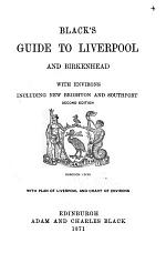 Black's Guide to Liverpool and Birkenhead