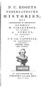Nederlandsche Historien met Aanteekeningen en ophelderingen van M. Siegenbeck, A. Simons en J.P. van Ceppelle: Volume 2