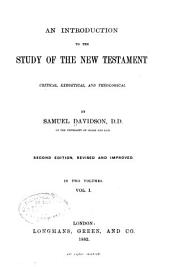 An Introduction to the Study of the New Testament: Critical, Exegetical, and Theological, Volume 1