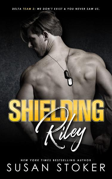 Download Shielding Riley  A Special Forces Military Romantic Suspense Book