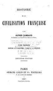 Histoire de la civilisation française: Depuis les origines jusqu'à la fronde