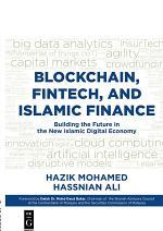 Blockchain, Fintech, and Islamic Finance