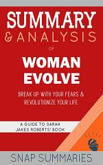 Summary & Analysis of Woman Evolve