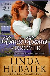 Darcie Desires a Drover: A Historical Western Romance
