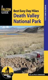 Best Easy Day Hikes Death Valley National Park: Edition 3
