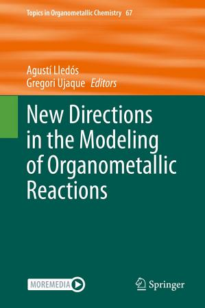 New Directions in the Modeling of Organometallic Reactions PDF