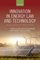 Innovation in Energy Law and Technology PDF