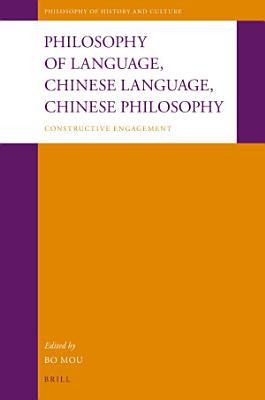 Philosophy of Language  Chinese Language  Chinese Philosophy