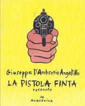La pistola finta: racconto