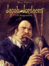 Jacob Jordaens: 110 Masterpieces