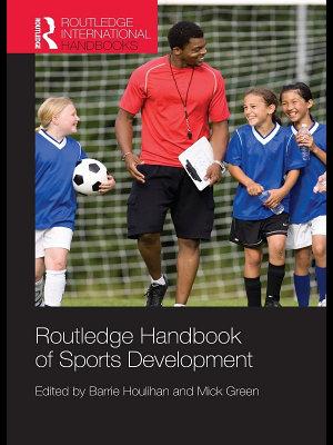 Routledge Handbook of Sports Development PDF