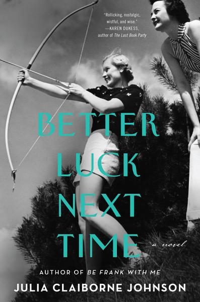 Download Better Luck Next Time Book