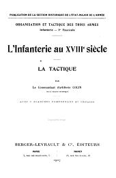 L'Infanterie au XVIIIe siècle: la tactique