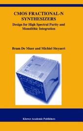CMOS Fractional-N Synthesizers: Design for High Spectral Purity and Monolithic Integration
